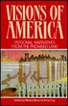 Visions of America: Personal Narratives from the Promised Land - Wesley Brown, Amy Ling
