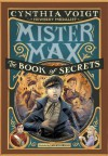 Mister Max: The Book of Secrets: Mister Max 2 - Cynthia Voigt