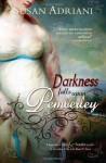 Darkness Falls Upon Pemberley: A Supernatural Pride & Prejudice Novella - Susan Adriani