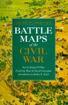 Battle Maps of the Civil War (American Heritage) - Richard O'Shea, David Greenspan