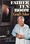 Father Ten Boom, God's Man - Corrie ten Boom