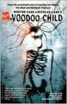Weston Cage and Nicolas Cage's Voodoo Child, Vol. 1 - Michael Carey, Ben Templesmith, R. Gavaskar, Dean Ruben Hyrapiet