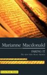 Faking It - Marianne Macdonald