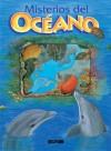 Misterios del Oceano = Our Mysterious Ocean - Lectorum Publications