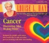Cancer - Louise L. Hay