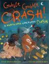 Gobble-Gobble Crash, A Barnyard Counting Bash: A Barnyard Counting Bash - Julie Stiegemeyer, Valeri Gorbachev