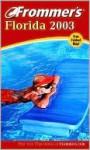 Frommer's Florida 2003 - Lesley Abravanel, Jim Tunstall, Cynthia Tunstall