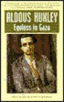 Eyeless in Gaza - Aldous Huxley, David King Dunaway