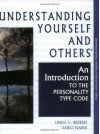 Understanding Yourself and Others: An Introduction to the Personality Type Code - Linda V. Berens, Dario Nardi