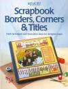 Scrapbook Borders, Corners & Titles - Memory Makers Magazine