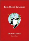 Eats, Shoots and Leaves - Lynne Truss, Pat Byrnes
