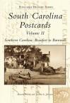 South Carolina Postcards, Volume II: South Carolina: Beaufort to Barnwell - Howard Woody