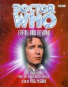 Doctor Who: Earth and Beyond (Doctor Who) - Peter Anghelides, Paul Leonard, Andrew Miller