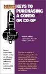 Keys to Purchasing a Condo or a Co-Op - Jack P. Friedman, Jack C. Harris