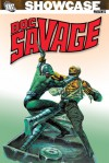 Showcase Presents: Doc Savage - Steve Englehart, Gardner F. Fox, Tony Isabella, Roy Thomas, Doug Moench, Ross Andru, Rich Buckler, John Buscema, Tony DeZuniga