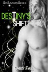 Destiny's Shift - Carly Fall