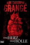 Das Herz der Hölle - Jean-Christophe Grangé