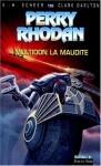 Perry Rhodan, tome 135 : Multidon la maudite - K.H. Scheer, Clark Darlton