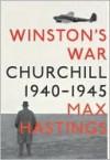 Winston's War - Max Hastings