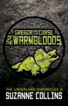 Gregor and the Curse of the Warmbloods - Suzanne Collins