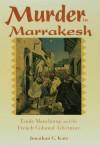 Murder in Marrakesh - Jonathan Katz