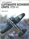 Luftwaffe Bomber Units 1939-1941 - Jerry Scutts