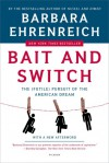 Bait and Switch: The (Futile) Pursuit of the American Dream - Barbara Ehrenreich