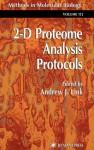 2-D Proteome Analysis Protocols - Andrew J. Link