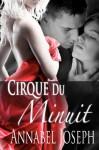 Cirque de Minuit - Annabel Joseph