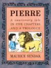 Pierre (Turtleback School & Library Binding Edition) (The Nutshell Library) - Maurice Sendak