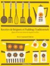 Recettes de Beignets et Puddings Traditionnels (La cuisine d'Auguste Escoffier) (French Edition) - Auguste Escoffier, Malissin, Pierre-Emmanuel