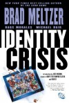 Identity Crisis - Brad Meltzer, Rags Morales, Joss Whedon