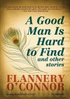 A Good Man Is Hard to Find: And Other Stories (Audiocd) - Flannery O'Connor