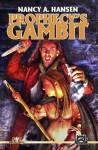 Prophecy's Gambit (Fortune's Pawn Book 2) - Nancy A. Hansen