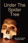 Under the Spider Tree - M. Barrett Miller