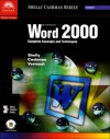 Microsoft Word 2000: Complete Concepts and Techniques - Gary B. Shelly, Thomas J. Cashman, Misty E. Vermaat