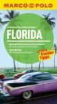 MARCO POLO Reiseführer Florida (German Edition) - Bert Sanders, Ole Helmhausen