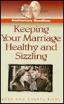 Anniversary Questions: Keeping Your Marriage Healthy and Sizzling - Cheryl Biehl