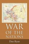 War of the Nations: The Caldwell Series - Dan Ryan