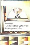 Longhouse Winter; Iroquois Transformation Tales - Hettie Jones