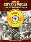 Great Photographs from Daguerre to the Great Depression CD-ROM and Book - Dover Publications Inc.