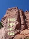 Camp Sage and Sand - Richard C. Smith