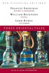 Three Oriental Tales: History of Nourjahad, Vathek, the Giaour - Frances Sheridan, William Beckford