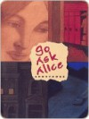 Go Ask Alice - Anonymous, Beatrice Sparks