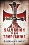 La salvación de los templarios (B DE BOOKS) (Spanish Edition) - Raymond Khoury