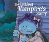 The Littlest Vampire's Story - Rusty Fischer, Rusty Fisher