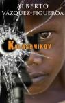 Kalashnikov - Alberto Vázquez-Figueroa