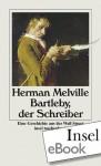 Bartleby, der Schreiber: Eine Geschichte aus der Wall Street (German Edition) - Herman Melville, Jürgen Krug