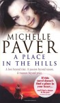 A Place In The Hills - Michelle Paver