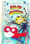 Ralph Is (Not) A Superhero - Corinne Davies, El Ashfield